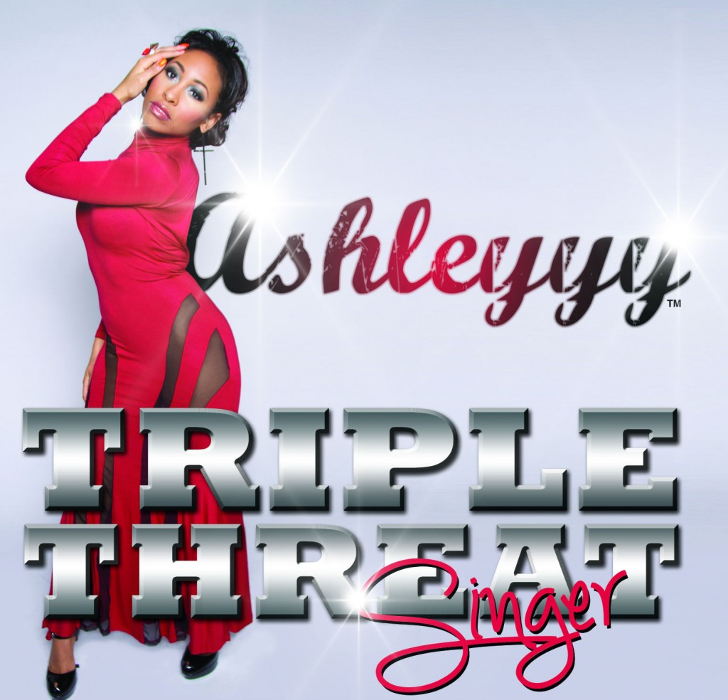 """AshleYYY's New EP """"Triple Threat: Singer"""" is On Sale Now"""