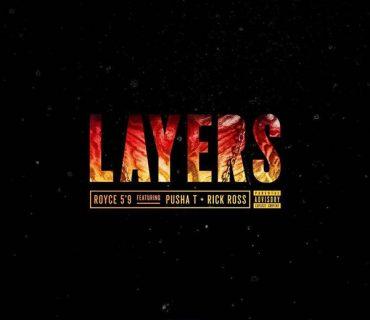 "New Music: Royce 5'9 Feat. Pusha T & Rick Ross – ""Layers"""