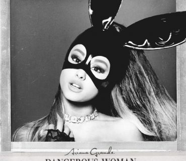 "Album Stream: Ariana Grande – ""Dangerous Woman"""