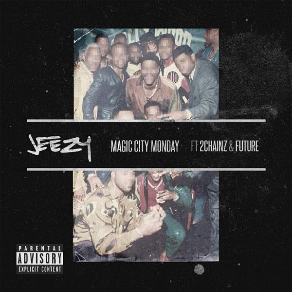 "New Music: Jeezy Feat. 2 Chainz & Future – ""Magic City Monday"""