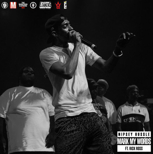 """New Music: Nipsey Hussle Feat. Rick Ross – """"Mark My Words"""""""