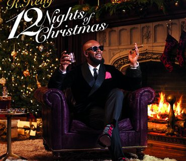 "Tracklisting & Cover Art: R. Kelly – ""12 Nights of Christmas"""