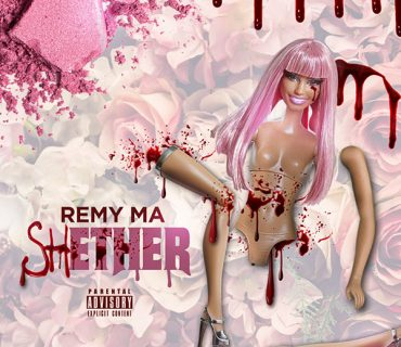 "New Music: Remy Ma – ""shETHER (Nicki Minaj Diss)"""