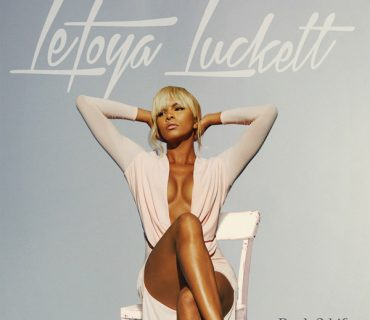 "Cover Art & Tracklisting: Letoya Luckett – ""Back 2 Life"""