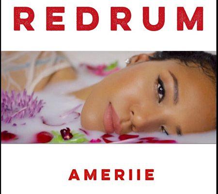 """New Music: Ameriie – """"Redrum"""""""