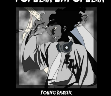 "New Music: Young Drastic – ""Popular Unpopular"""