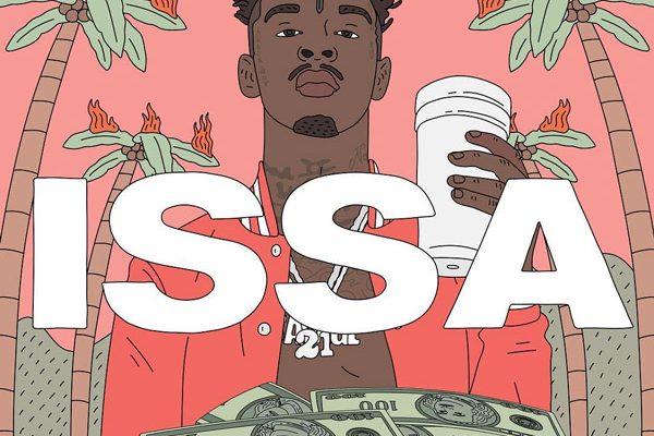 "Album Stream: 21 Savage – ""ISSA"""