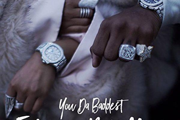 "New Music: Future Feat. Nicki Minaj – ""You Da Baddest"""