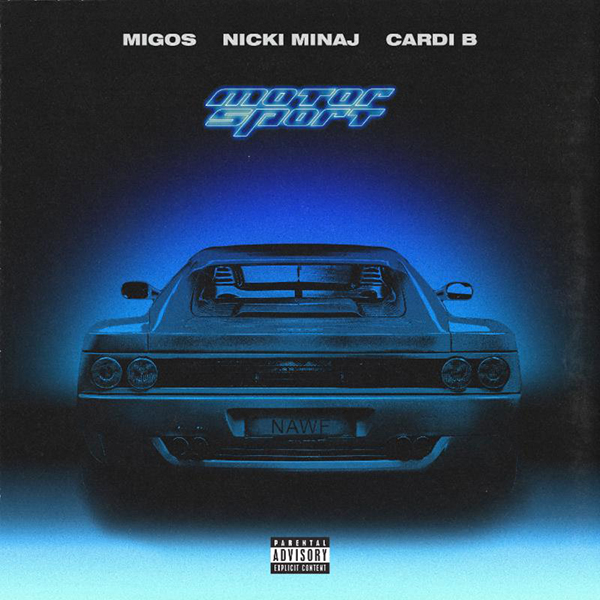 "New Music: Migos Feat. Nicki Minaj and Cardi B – ""MotorSport"""