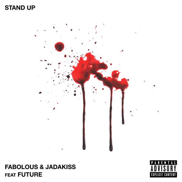 "New Music: Fabolous & Jadakiss Feat. Future – ""Stand Up"""