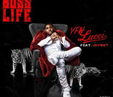 """New Music: YFN Lucci  Feat. Offset – """"Boss Life"""""""