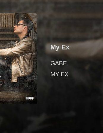"Sponsored Post: Gabe – ""My Ex"" [VIDEO]"