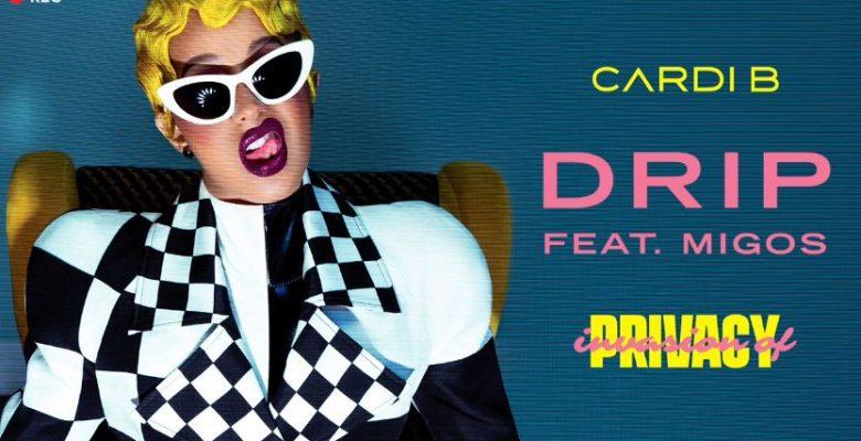 "New Music: Cardi B Feat. Migos – ""Drip"""