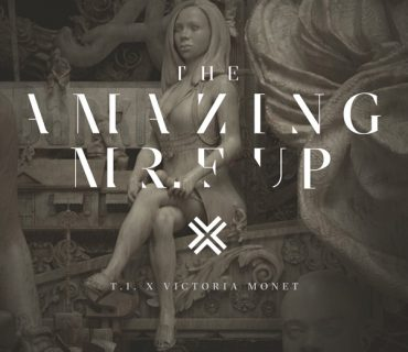 "New Music: T.I. Feat. Victoria Monet – ""The Amazing Mr. F**k Up"""