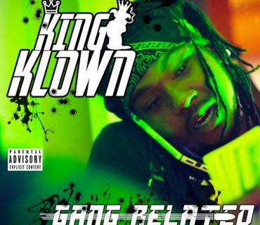 "Sponsored Post: King Klown – ""Gang Related"""