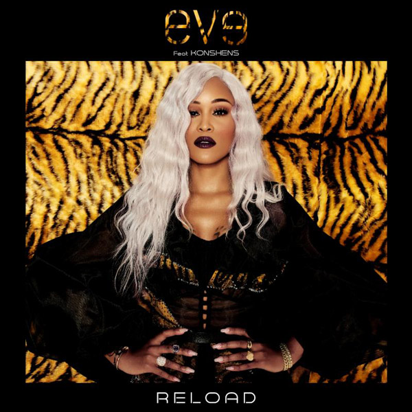 "New Music: Eve – ""Reload"""