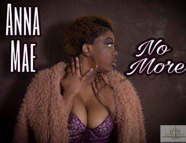 """Sponsored Post: Anna Mae – """"No More"""""""