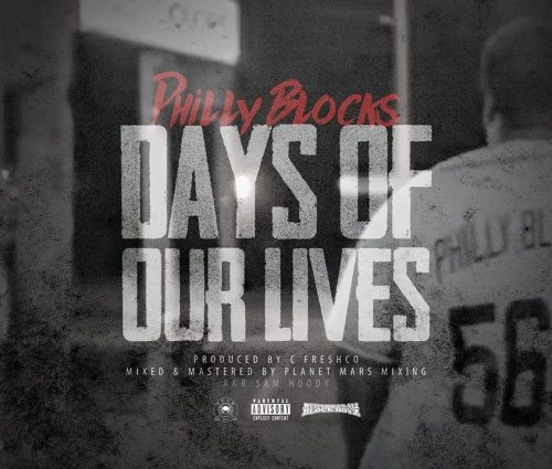 "Sponsored Post: Philly Blocks – ""Days of Our Lives"""