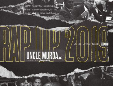 New Music: Uncle Murda is back with the 2019 Rap Up – Takes Shots art 6ix9ine,  K. Michelle, R. Kelly, Kanye West & More