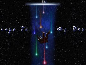 "Sponsored Post: D.K. – ""Escape to My Dreams"""