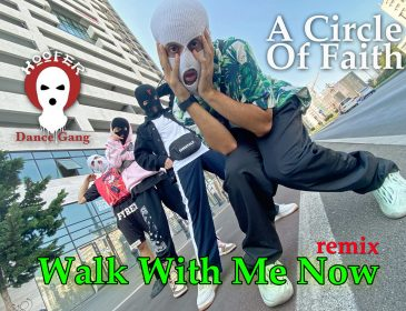 """Sponsored Post: A Circle Of Faith – """"Walk With Me Now Remix"""" [VIDEO]"""