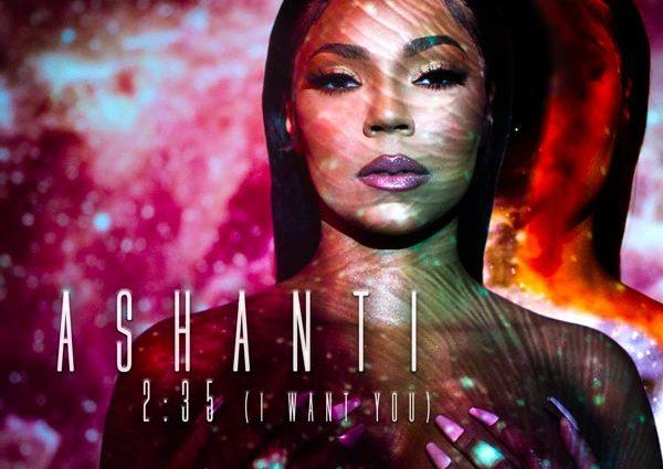 "New Music: Ashanti – ""2:35 (I Want You)"""